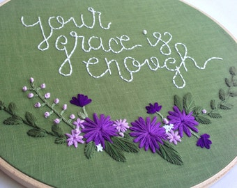 Your Grace is Enough, Hand Embroidery Pattern, Flower Embroidery Hoop Pattern, Embroidery Supplies, Christian, Grace, Chris Tomlin, Wall Art