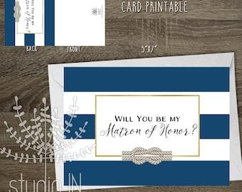Will You be my Matron of honor, Nautical Matron of Honor Card, Navy Matron of honor, Instant Download, PRINTABLE