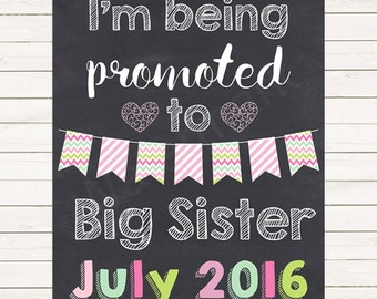 Pregnancy Announcement Pregnancy Reveal I'm Being Promoted to Big Sister Sign Chalkboard Photo Prop Pregnancy JPEG PDF Printable