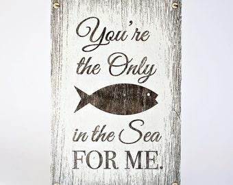 Unique handmade wooden sign with love quote - You / Fish / Sea / Anniversary / Birthday / Home Decor / Wall Decor