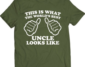 Funny This Is What The World's Best Uncle Looks Like Tshirt Father's Day Gift T-shirt Tee Shirt Mens Christmas Uncle FriendT-shirt Tee Shirt