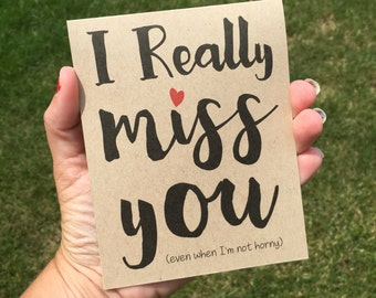 I really miss you - I miss you card - Funny I miss you card - Deployment card - Long distance relationship card