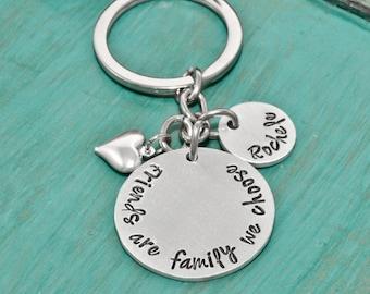 Friends key chain, Friends are family we choose, Best friends jewelry, key chain