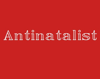 Antinatalist Decal, Childfree By Choice, Childfree Bumper Sticker, Vinyl Decal