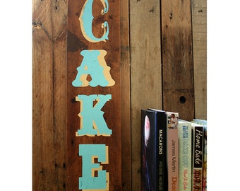 CAKE Handpainted Reclaimed Wood sign: Upcycled Vintage Style Kitchen Gift - Cream & Blue
