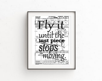 Pilot Gift, Aviation Decor, Funny Sayings, Gift for Pilots, Aviation Art, Map Art, Gifts for Him, Wall Art Quotes, Aviation Wall Art, Fly It