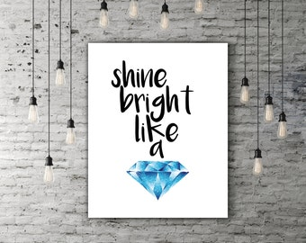 Digital Quote Decor, Shine Bright Like A Diamond Song Lyric Print, Black And Blue Diamond Art, Lyric Poster, Bright Art Famous Quote Rihanna