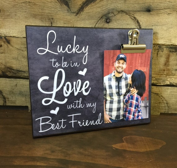 Lucky to be in love with my best friend gift for her for Best friend anniversary gift ideas