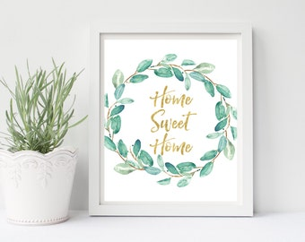 Home Sweet Home Print, Print Quote, Printable Wall Art, Guest Room Decor, Entrance Wall Art, Eucalyptus, Gold Foil, Green Watercolor Wreath