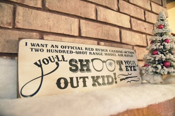 You'll Shoot Your Eye Out Kid Christmas Story Sign A