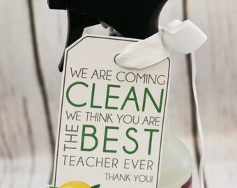 Teacher Thank You gift - We are Coming Clean. BEST TEACHER ever! - Printable