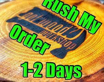 Rush My Order 1-2 days - Add on