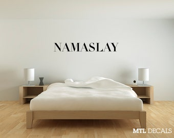 NAMASLAY Wall Decal / Namaste Wall Sticker / Bedroom Decor / Gift Ideas / Home