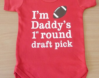 """I'm daddy's 1st round draft pick """"American Football"""" Baby Vest / Body Suit"""