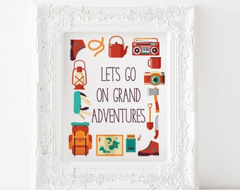 Let's go on grand adventures print, Let's go on grand adventures printable, camping print, adventure printable camping decor Adventure print