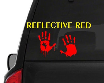 Set of 2 Reflective Bloody Hand Print (M49) Zombie Outbreak Vinyl Decal Sticker Car/Truck Laptop/Netbook Window