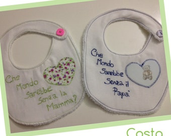bibs that the world would be without mom and dad?