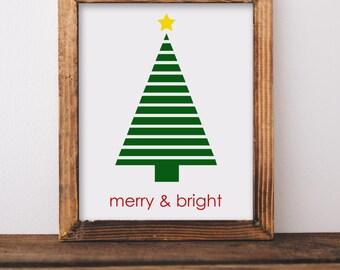 Digital Download//Merry & Bright Printable//Christmas Printable//5x7//8x10