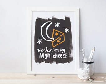 Liz Lemon, Night Cheese Hand Letter Print - 8x10