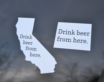 State Beer Decal - State Beer Bumper Sticker - Drink Beer From Here - Beer Sticker - Beer Vinyl Decal - Home Brew - Brew Gift - Local Brew