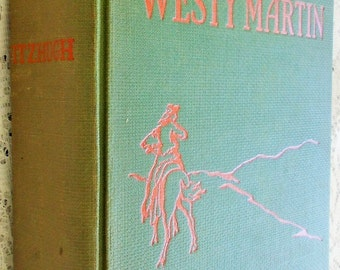 Vintage 1924 Children's Book Compendium, Out West with Westy Martin by Percy Keese Fitzhugh, Boy Scout Theme, published by Grosset & Dunlap