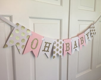 Gold and Pink Oh Baby Banner, Oh Baby Banner, Gold and Pink Baby Shower, Gold and Pink Banner, Baby Shower, It's A Girl Baby Shower Banner