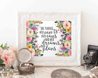 Printable Art, Motivational Art, Inspirational Printable Quote Art Floral Digital She turned her can'ts into cans and her dreams into plans
