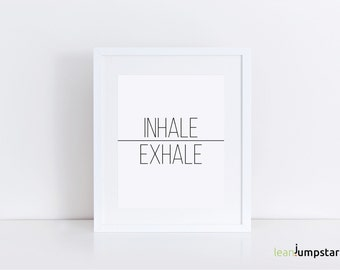 Inhale Exhale Wall Decor, Inhale Exhale Poster, Inhale Exhale Print, Inhale Exhale Wall Art, Workout Wall Art, Workout Print, Workout Quote