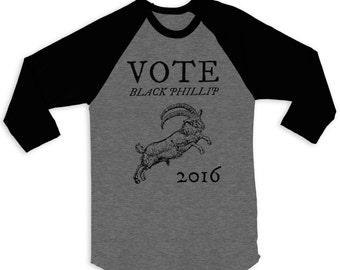 Vote Black Phillip 2016 Raglan 3/4 Sleeve Tee The Witch