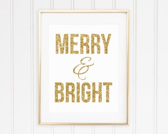 Gold Sparkle Christmas Printable - Merry & Bright - Instant Download - Holiday Art Decor - High Resolution JPEG and PDF
