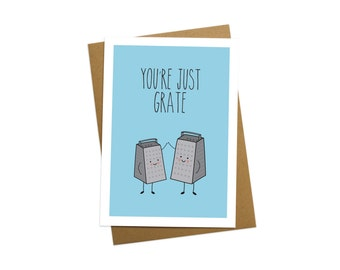 You're just grate - Mothers day card - Fathers day card - Card for friend - Birthday Card - Fathers day gift - Mothers day gift