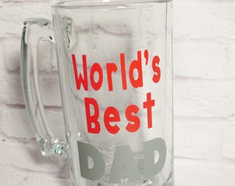 World's Best Dad Beer Mug - Beer Mug for Dad - Custom Beer Mug - Dad's Beer Mug - World's Best Dad - Vinyl Decal on Cup - Gift for Dad