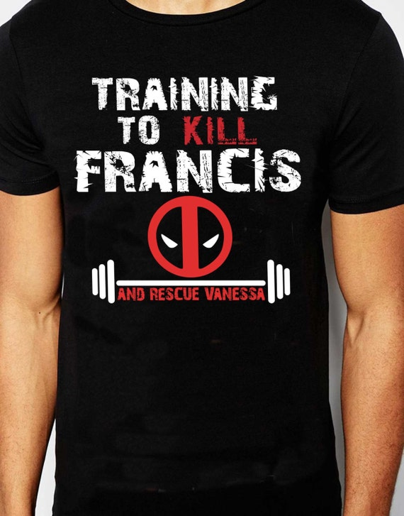 Deadpool Training T Shirt Kill Francis Antihero Gym Mash Up