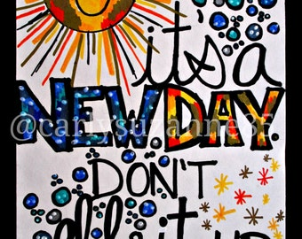 """8.5X14 Original """"Mantra Doodle"""" - It's a new day. Don't eff it up."""