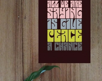 Give peace a chance digital file for print