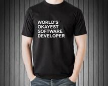 Computer Geek T-shirt, World's Okayest Software Developer T-shirt Gift for software developer - 134