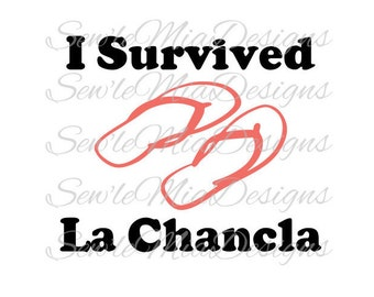 I survived La Chancla SVG