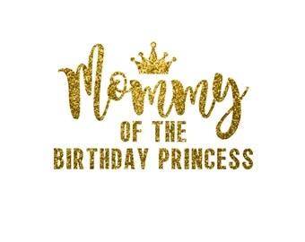 Mommy of the Birthday Princess Party Glitter Vinyl Daddy Grandma Grandpa Sister Iron On Decal Glitter Disney Iron Vinyl Decal for shirt