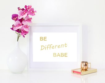 DIGITAL DOWNLOAD, Be Different Babe