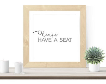Bathroom Printable Art, Bathroom Decor, Funny Bathroom Quote, Please Have A Seat, Black and White, Large Poster Modern Square