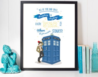 Dr Who Quote Print