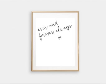 Ever and forever always // Instant download // printable download // fashion print // wedding gift