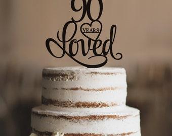 90 Years Loved Cake Topper, Classy 90th Birthday Cake Topper, Elegant Ninetieth Cake Topper- (T244-90)