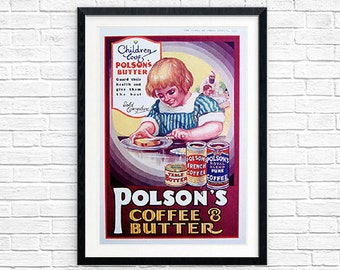 Polsons Advertisement Coffee Butter Vintage Advertising Retro Kitchen Print