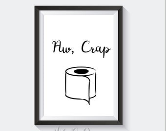 Aw, Crap // 8X10 // Instant Download