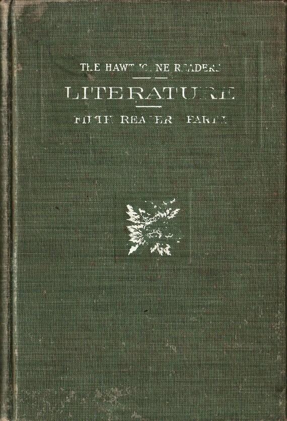 Hawthorne Readers Literature a Fifth Reader Part One - Edward Everett Hale and Adaline Wheelock Sterling - 1902 - Vintage Kids Book
