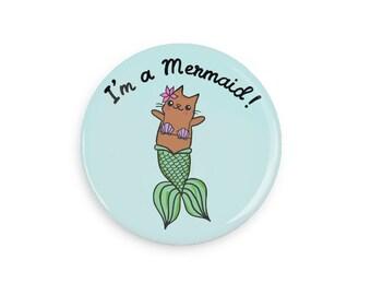 Cute Pin Back Button Mermaid Cat I'm a Mermaid Merkitty Cute Magnet Cat Lover Gift Pin Game Flair
