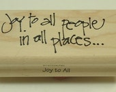 Joy To All People In All Places D2502 Wood Mounted Rubber Stamp Print Works Annette Allen