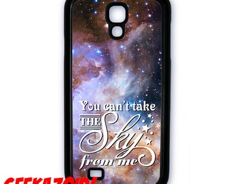 You Can't Take The Sky From Me Cell Phone Case for iPhone and Samsung Galaxy