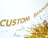 """Custom Text Banner, 3"""" Gold Glitter Letter Garland, Your Message Here, Personalized Bunting, Custom Die Cut Party Banner"""